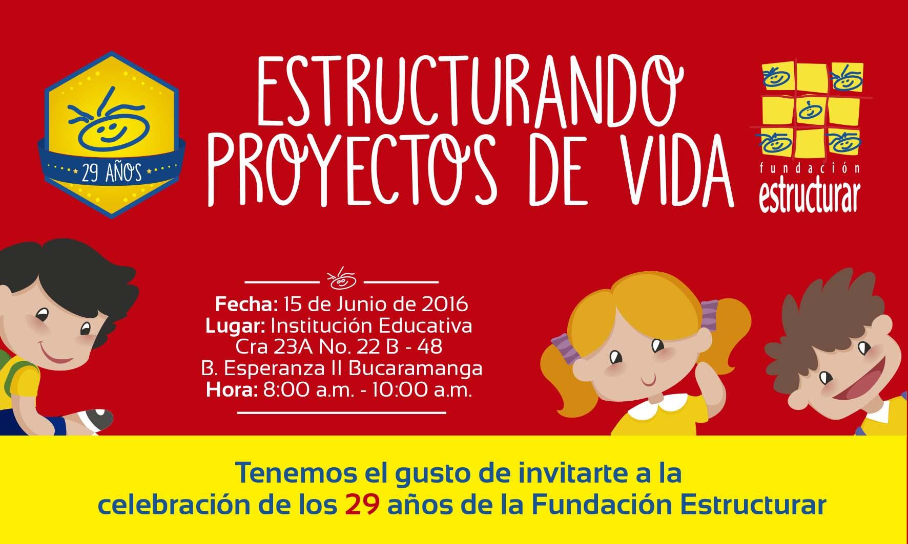 Aniversario 29 Fundación Estructurar